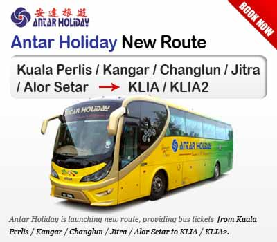 Antar Holiday Is Launching New Route to KLIA/KLIA2