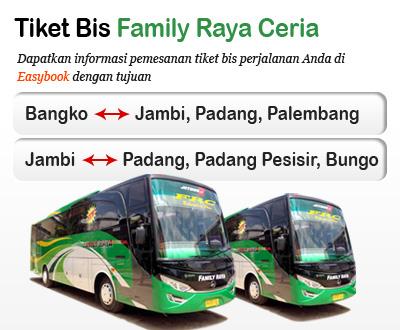 Tiket Bus Family Raya Ceria Po Family Raya Ceria Easybook