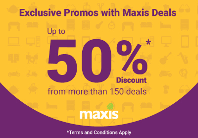 Exclusive Discount of Up to 50% for Maxis Customers!